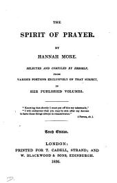The spirit of prayer, selected and compiled by herself from portions on that subject in her published volumes