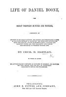 Life of Daniel Boone  the great western Hunter and Pioneer      to which is added his autobiography complete  as dictated by himself  etc PDF
