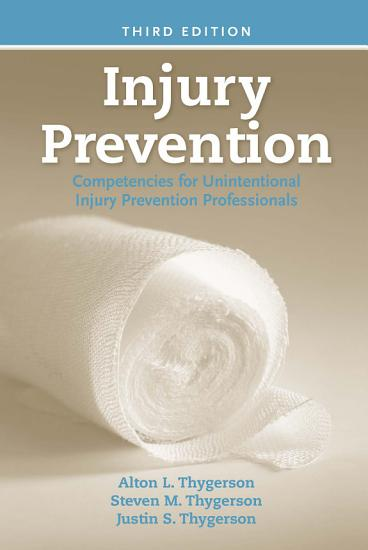 Injury Prevention  Competencies for Unintentional Injury Prevention Professionals PDF