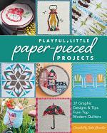 Playful Little Paper-Pieced Projec