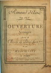 Renaud d'Ast, ouverture arrangée pour clavecin ou piano forte