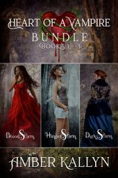 Heart of a Vampire, Book Bundle (Books 1-3): Heart of a Vampire, Book 0
