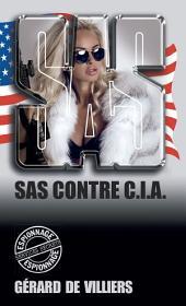 SAS 2 contre CIA