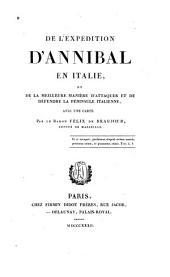 De l'expédition d'Annibal en Italie: et de la meilleure manière d'attaquer et de défendre la péninsula italienne