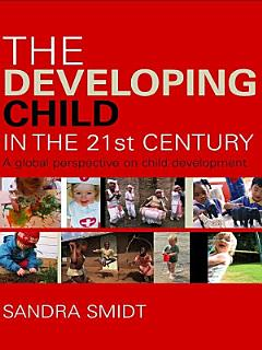The Developing Child in the 21st Century Book