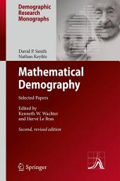 Mathematical Demography: Selected Papers, Edition 2