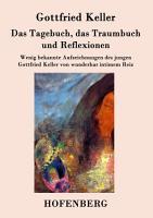 Das Tagebuch  das Traumbuch und Reflexionen PDF