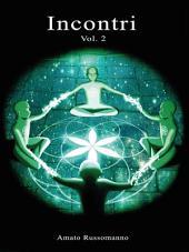 Incontri: Volume 2