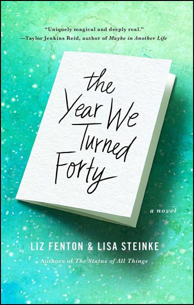 Download The Year We Turned Forty Book