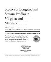 Studies of Longitudinal Stream Profiles in Virginia and Maryland: Volume 294