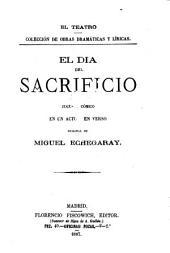 El dia del sacrificio: juguete comico en un acto y en verso