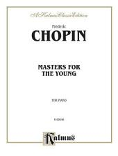 Masters for the Young: Chopin: Piano Collection