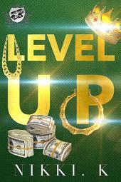Level Up (The Cartel Publications Presents)