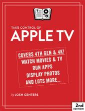 Take Control of Apple TV: Edition 2
