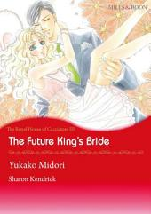 The Future King's Bride: Mills & Boon Comics