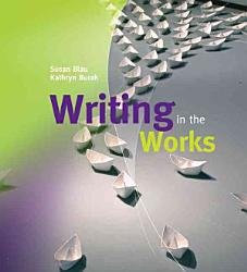 Writing In The Works Book PDF
