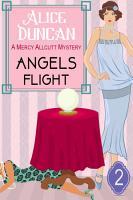 Angels Flight  A Mercy Allcutt Mystery  Book 2  PDF