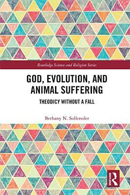 God  Evolution  and Animal Suffering