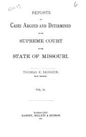 Reports of Cases Argued and Determined in the Supreme Court of the State of Missouri: Volume 71