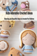 Kids Adorable Crochet Ideas