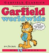 Garfield Worldwide: His 15th Book