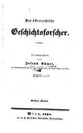 Der Österreichische Geschichtsforscher: Band 1