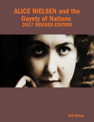 Alice Nielsen and the Gayety of Nations