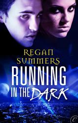 Running In The Dark Book PDF