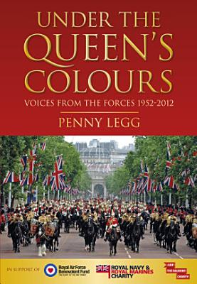 Under the Queen s Colours