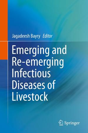 Emerging and Re emerging Infectious Diseases of Livestock PDF