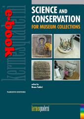 Science and Conservation for Museum Collection