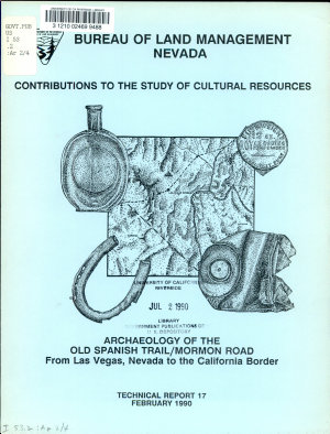 Archaeology of the Old Spanish Trail Mormon Road from Las Vegas  Nevada to the California Border PDF