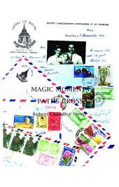 Magic Moments as Paths Cross
