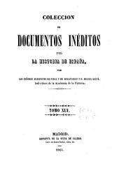 Colección de documentos inéditos para la historia de España: Volúmenes 45-46