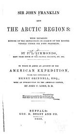 Sir John Franklin and the Arctic Regions ...