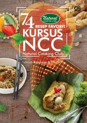 74 Resep Favorit Kursus NCC (Natural Food, Drink & Cookbook Club)