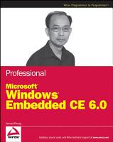 Professional Microsoft Windows Embedded CE 6 0 PDF