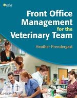 Front Office Management for the Veterinary Team - E-Book