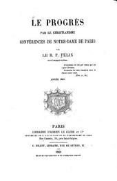 Le progrès par le christianisme: conférences de Notre-Dame de Paris, Volume6
