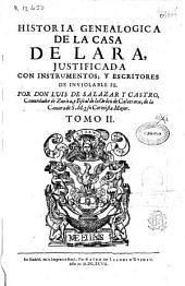 Historia Genealógica de la Casa de Lara justificada con instrumentos, y escritores de inviolable fe: Volumen 2
