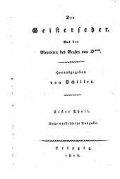 Geisterseher: aus den Memoiren des Grafen von O. ..., Band 1