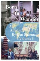 Born To Wander Volume I PDF
