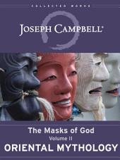 Oriental Mythology: Masks of God, vol. II