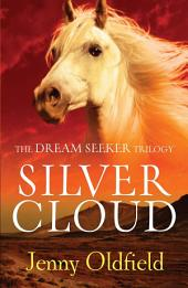 Dreamseeker 1: Silver Cloud