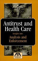 Antitrust and Health Care
