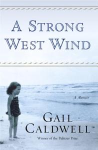 A Strong West Wind Book