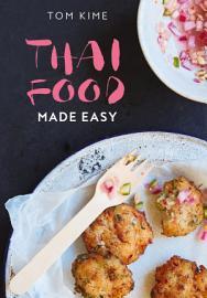 Thai Food Made Easy