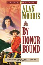 By Honor Bound (Guardians of the North Book #1)