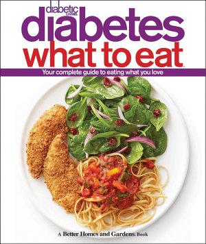 Diabetic Living Diabetes What to Eat