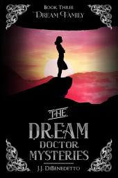Dream Family: Dream Series, Book 4